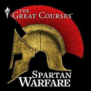The Great Courses: Spartan Warfare