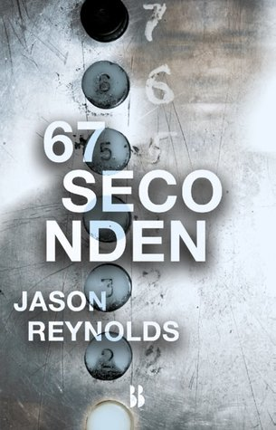67 seconden by Jason Reynolds