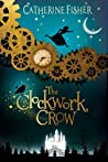 The Clockwork Crow (The Clockwork Crow, #1)