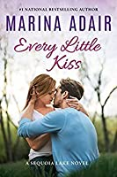 Every little kiss (Die Sequoia Lake Reihe 2)