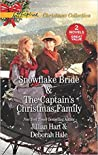 Snowflake Bride / The Captain's Christmas Family