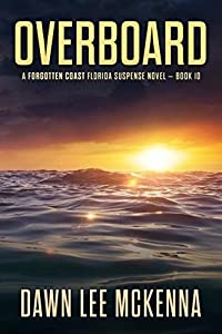 Overboard (The Forgotten Coast #10)