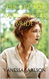 Phoebe the Mail Order Bride: A Collection of Mail order bride and Amish Romance short stories