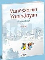Vanessa'nin Yanindaydim; Bir Iyiligin Öyküsü