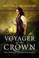 Voyager of the Crown (The Crown of Tremontane, #4)
