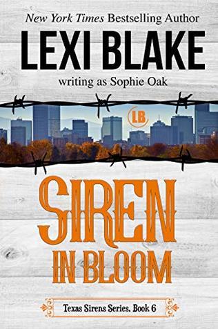 Siren in Bloom (Texas Sirens, #6)