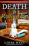 Death by Rolling Pin: A Laugh Out Loud Humorous Mystery Suspense Thriller With Twists and Fun (A Kissing Bridge Enchanted Cafe Cozy Mystery)