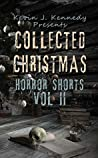 Collected Christmas Horror Shorts, Vol. 2