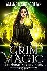 Grim Magic (Spellbound Murder, #2)