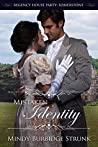 Mistaken Identity (Regency House Party: Somerstone #3)