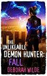The Unlikeable Demon Hunter: Fall (Nava Katz, #5)