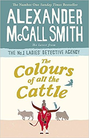 The Colours of All the Cattle (No. 1 Ladies' Detective Agency #19)