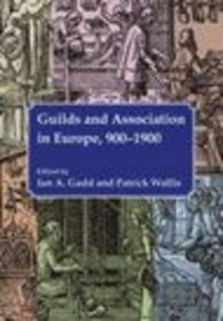 Guilds and Association in Europe, 900-1900