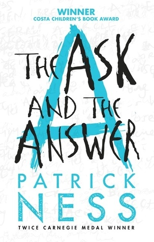 The Ask And The Answer Chaos Walking 2 By Patrick Ness