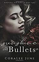 Sunshine and Bullets (The Bullets #1)