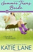 Summer Texas Bride (The Brides of Bliss Texas) (Volume 2)