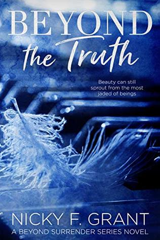 Beyond the Truth by Nicky F. Grant