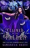 Claimed by the Fallen: A Fallen Angel Reverse Harem Novel (The Fallen Harem Book 1)