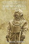 Burton & Swinburne: The Mystery of the Empty Bay
