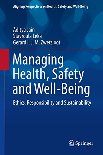 Managing Health, Safety and Well-Being Ethics, Responsibility and Sustainability