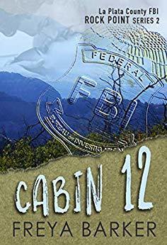 Cabin 12 by Freya Barker