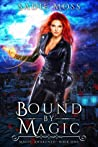 Bound by Magic (Magic Awakened #1)