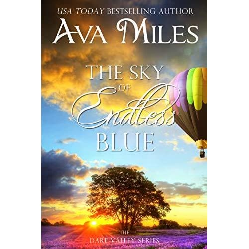 The Sky Of Endless Blue Dare Valley 12 By Ava Miles