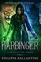 Harbinger (A Book of the Order 4)