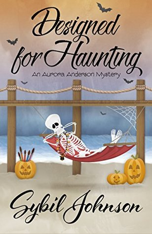 Designed For Haunting (An Aurora Anderson Mystery Book 4)
