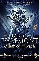 Kellanved's Reach (Path to Ascendancy, #3)