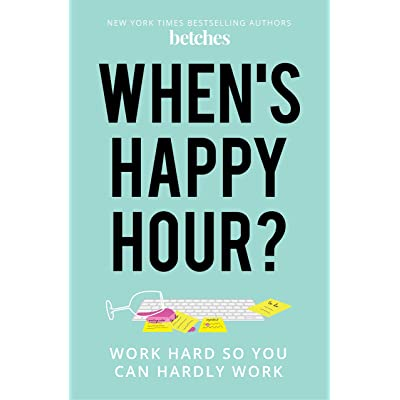 Hired at Happy Hour: The Wise and Witty Guide to How the Job Market Really Works
