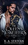 The Queen's Musketeers by R.A. Steffan