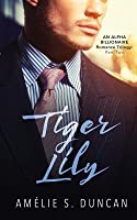 Tiger Lily Part Two