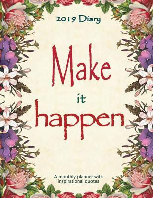 diary make it happen a monthly planner inspirational