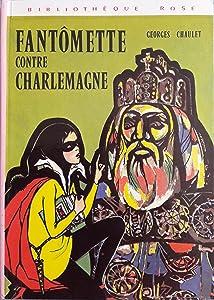 Fantômette contre Charlemagne (Fantômette, #25)