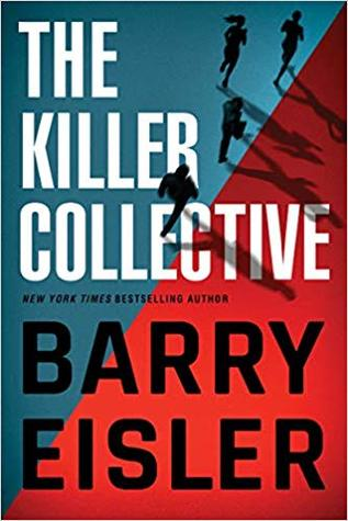 The Killer Collective (John Rain, #10; Ben Treven #4; Livia Lone #3)
