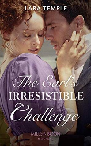 The Earl's Irresistible Challenge (Mills & Boon Historical)