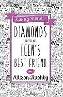 Diamonds are a Teen's Best Friend: Volume 1 (Living Blond)