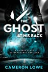 The Ghost at His Back (Rankin Flats Supernatural Thrillers #1)