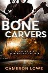 Bone Carvers (Rankin Flats Supernatural Thrillers, #4)
