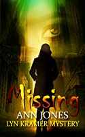 Missing : A clean suspense with a kiss of romance