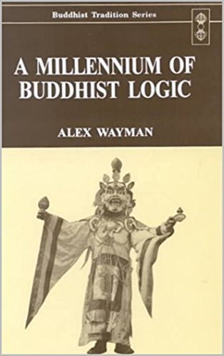Wayman  Alex - A Millennium of Buddhist Logic Vol
