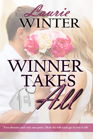 Winner Takes All (Warriors of the Heart #4)