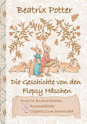 Die Geschichte von den Flopsy Häschen (inklusive Ausmalbilder und Cliparts zum Download): The Tale of the Flopsy Bunnies; Ausmalbuch, Malbuch, Cliparts, Icon, Emoji, Sticker, Peter Hase, Kinder, Kinderbuch, Klassiker, Schulkinder, Vorschule, 1. 2. 3. 4...