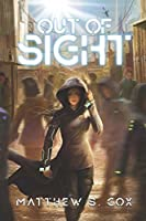Out of Sight (Progenitor #1)