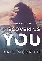 Discovering You (Indigo #1)