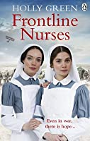 Frontline Nurses (Frontline Nurses #1)