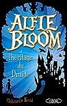 Alfie Bloom et l'héritage du druide