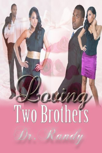 Loving Two Brothers  by  Dr. Randy