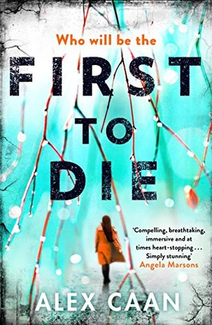First To Die (Riley and Harris 2 - Alex Caan